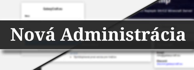Spustenie Novej Administrácie